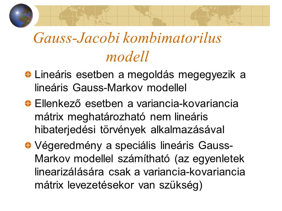 Gauss-Jacobi kombimatorilus modell