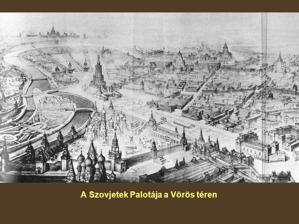 A Szovjetek Palotája a Vörös téren
