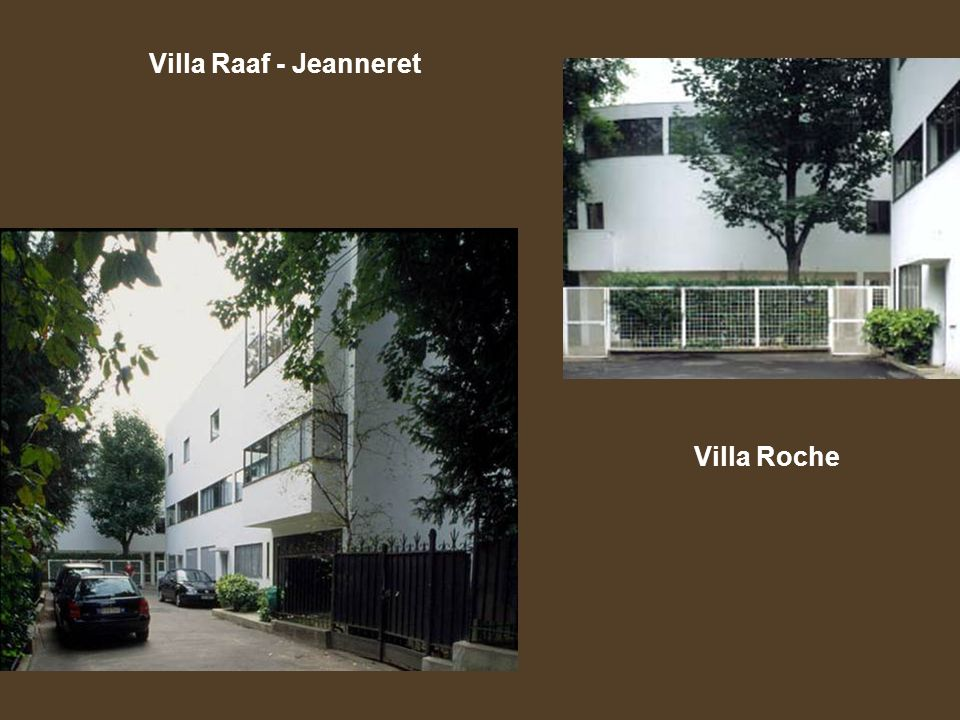 Villa Raaf - Jeanneret Villa Roche