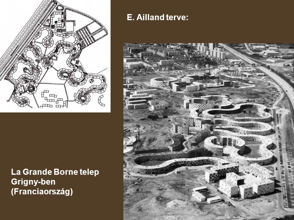 E. Ailland terve: La Grande Borne telep Grigny-ben (Franciaország)