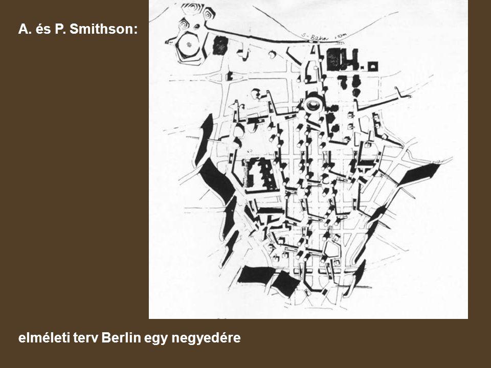A. és P. Smithson: elméleti terv Berlin egy negyedére