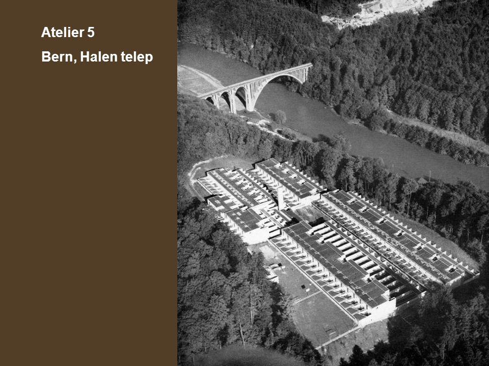 Atelier 5 Bern, Halen telep