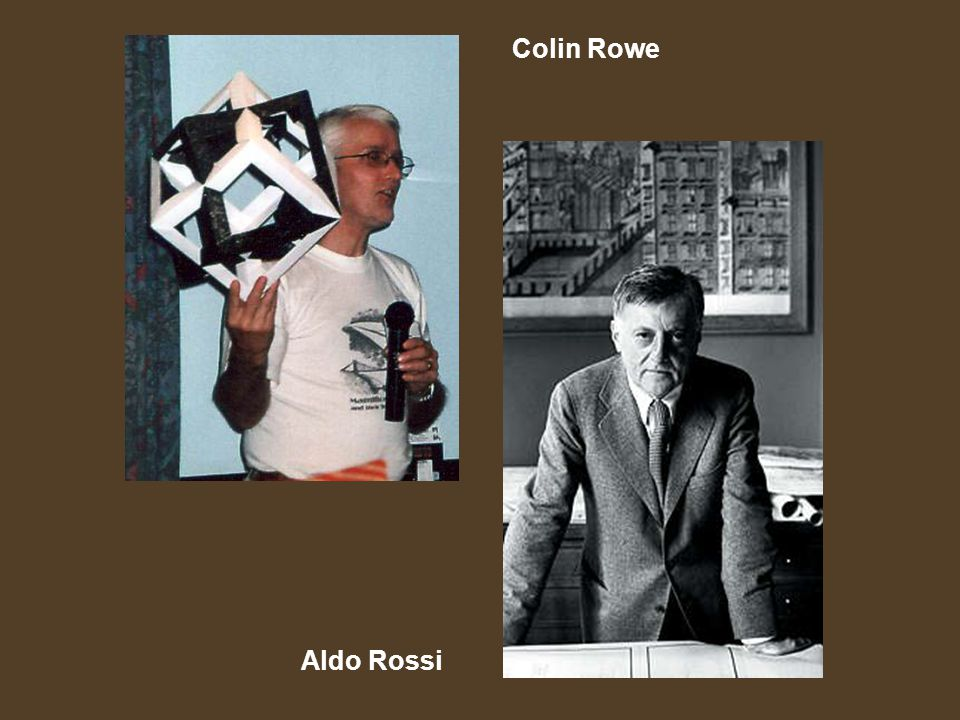 Colin Rowe Aldo Rossi