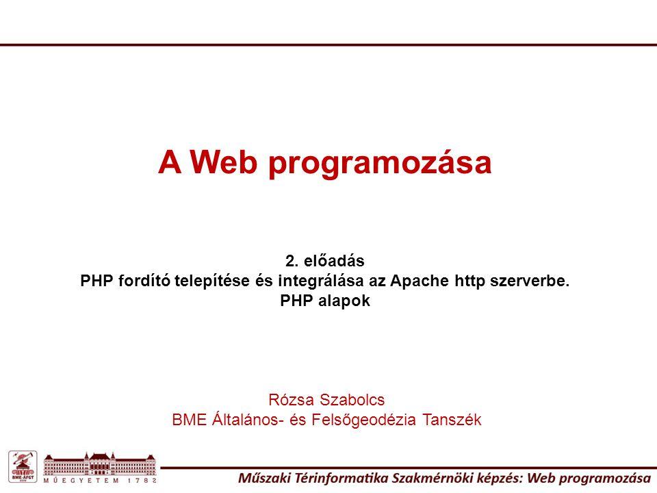 PHP fordító telepítése és integrálása az Apache http szerverbe.