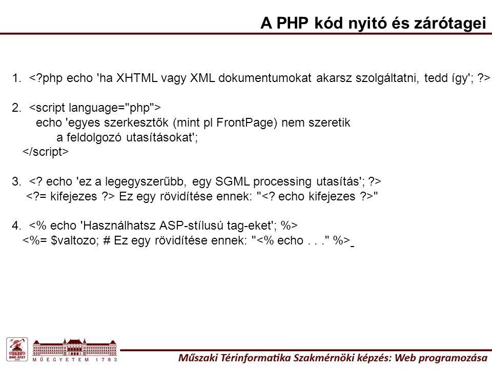 A PHP kód nyitó és zárótagei