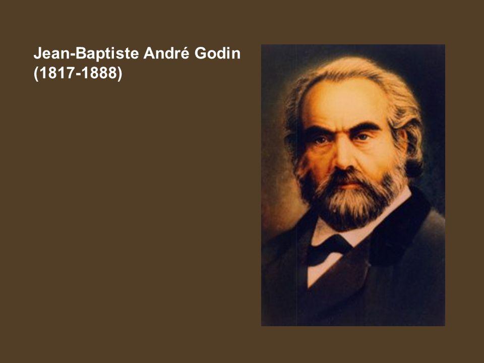 Jean-Baptiste André Godin (1817-1888)