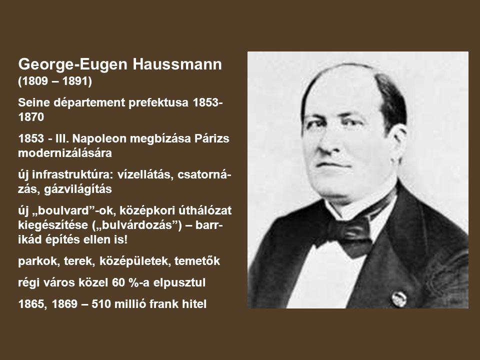 George-Eugen Haussmann (1809 – 1891)