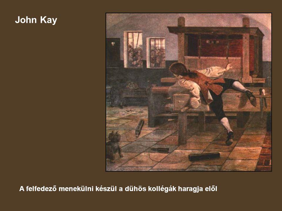 John Kay A felfedező menekülni készül a dühös kollégák haragja elől