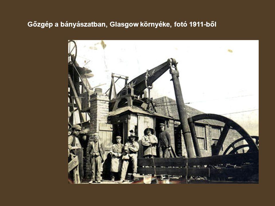 Gőzgép a bányászatban, Glasgow környéke, fotó 1911-ből