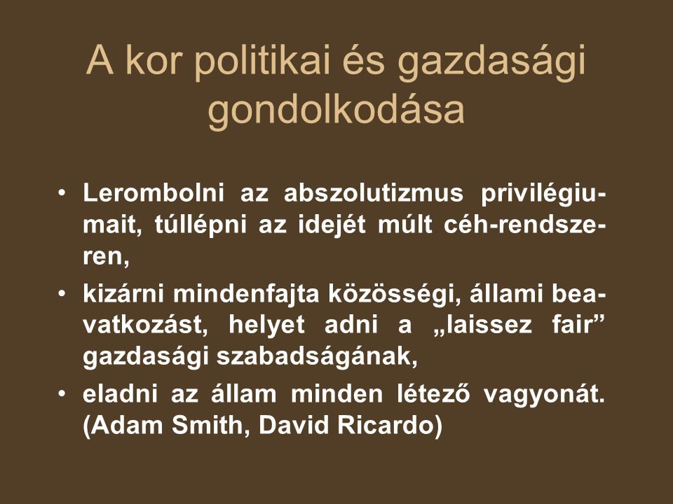 A kor politikai és gazdasági gondolkodása