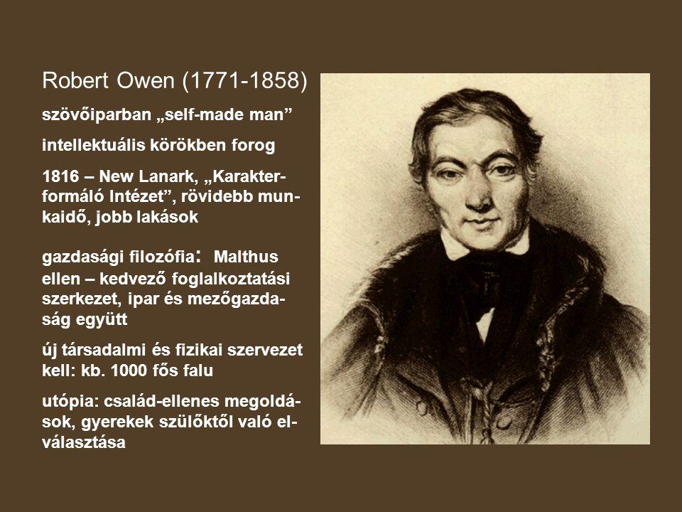 "Robert Owen (1771-1858) szövőiparban ""self-made man"