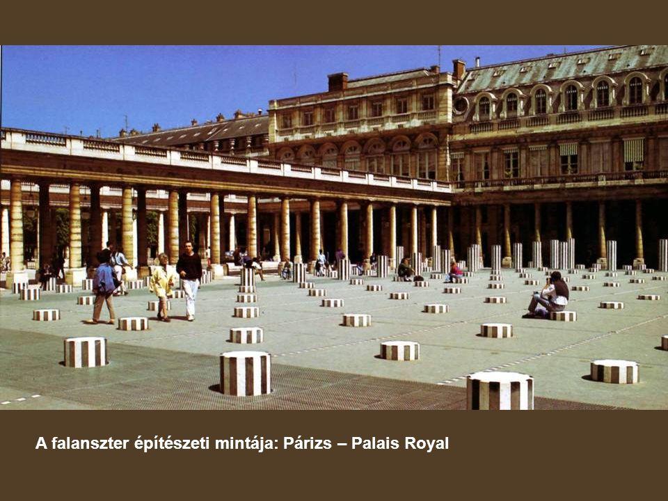 A falanszter építészeti mintája: Párizs – Palais Royal