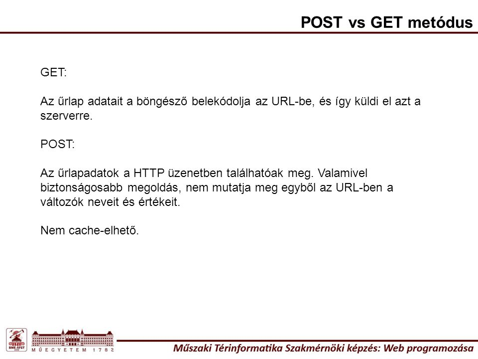 POST vs GET metódus GET: