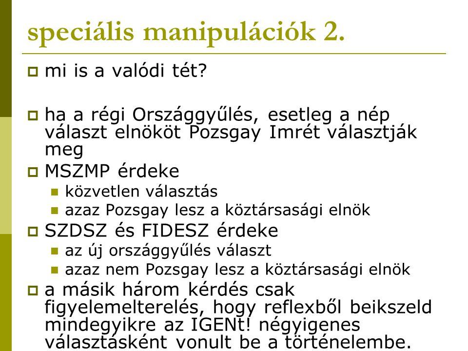 speciális manipulációk 2.