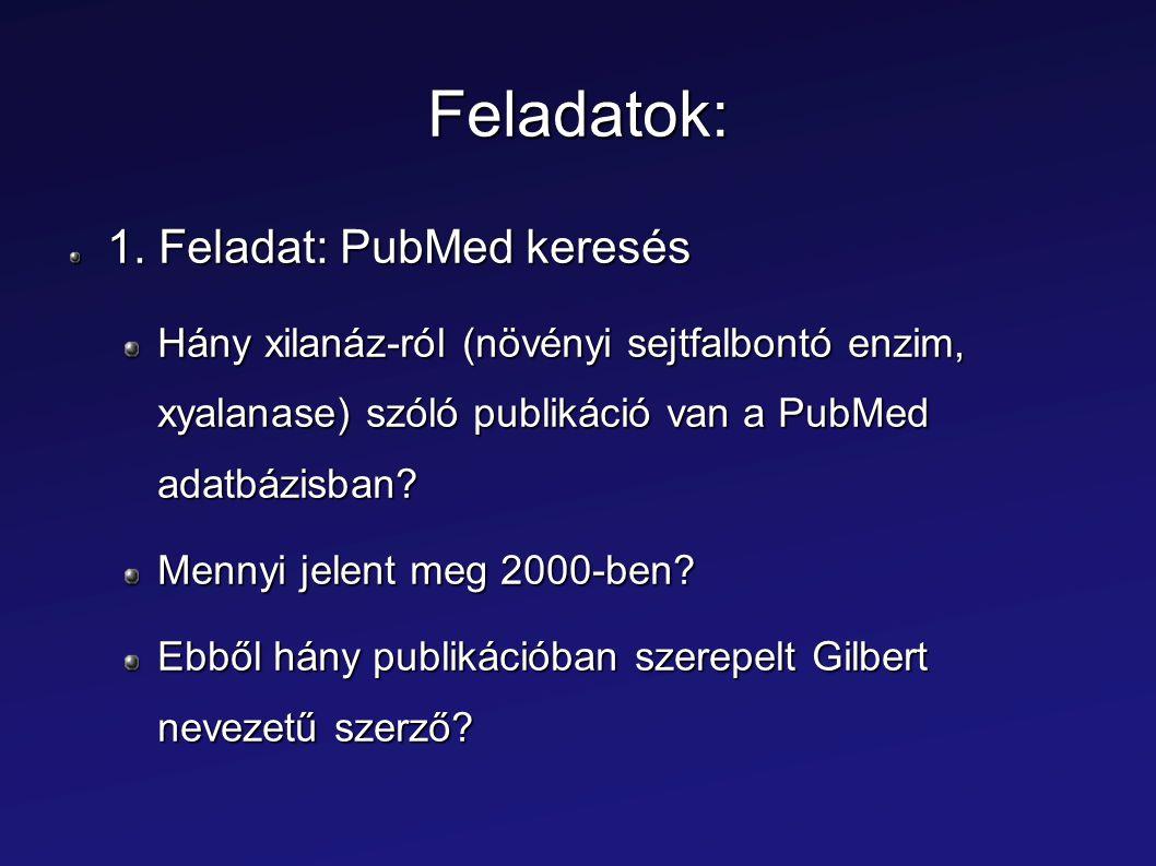 Feladatok: 1. Feladat: PubMed keresés