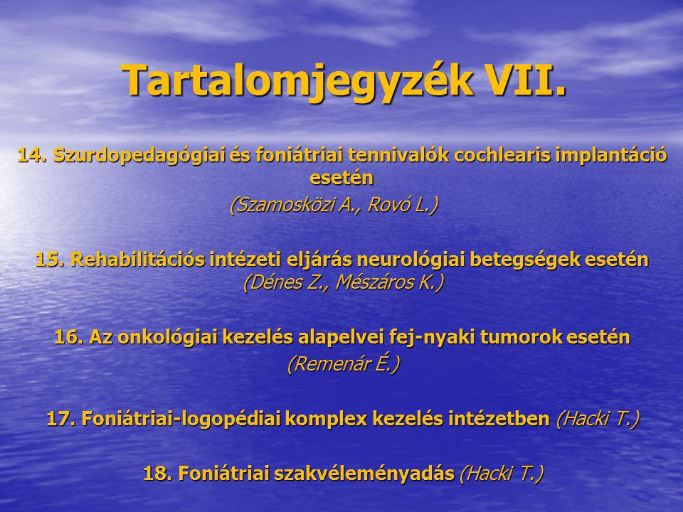 16. Az onkológiai kezelés alapelvei fej-nyaki tumorok esetén
