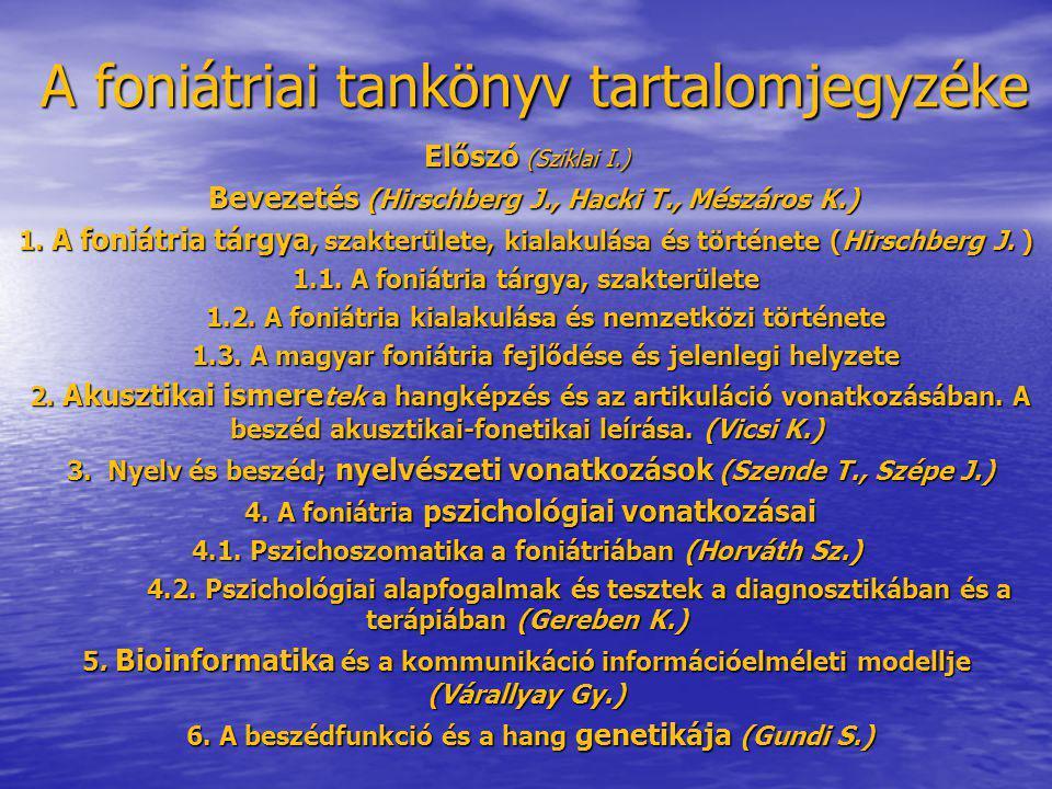A foniátriai tankönyv tartalomjegyzéke