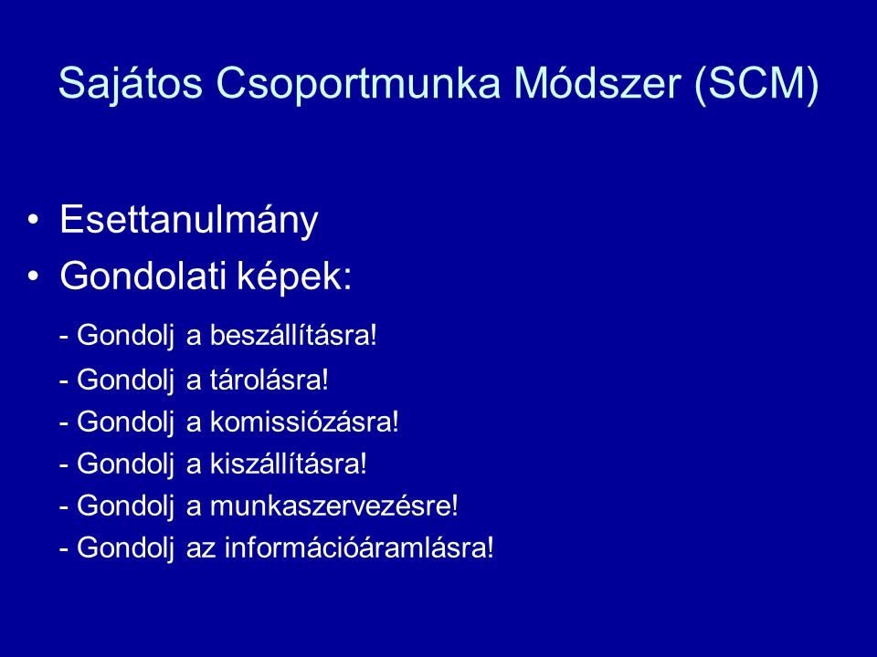 Sajátos Csoportmunka Módszer (SCM)