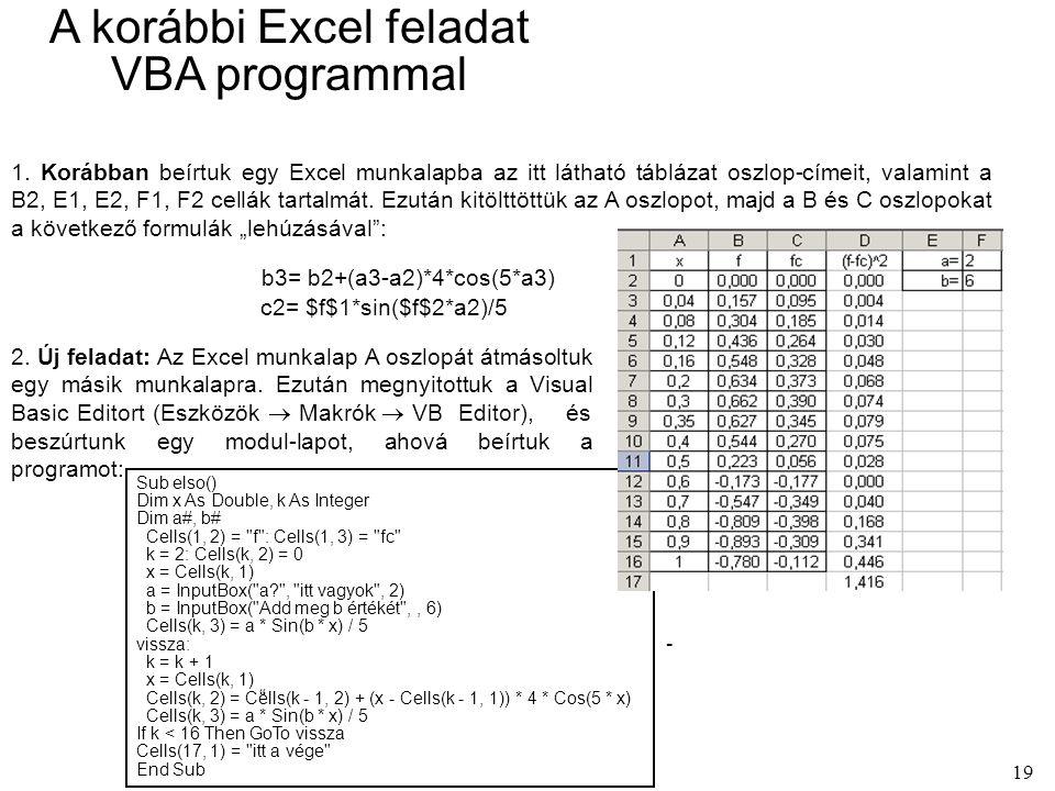 A korábbi Excel feladat VBA programmal