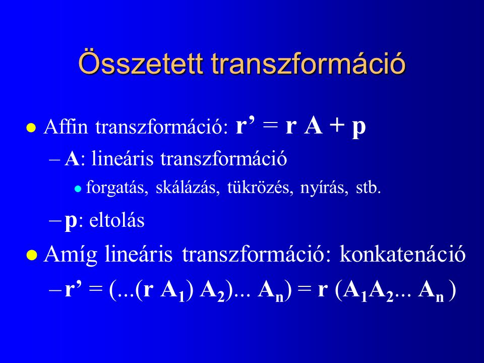 Összetett transzformáció