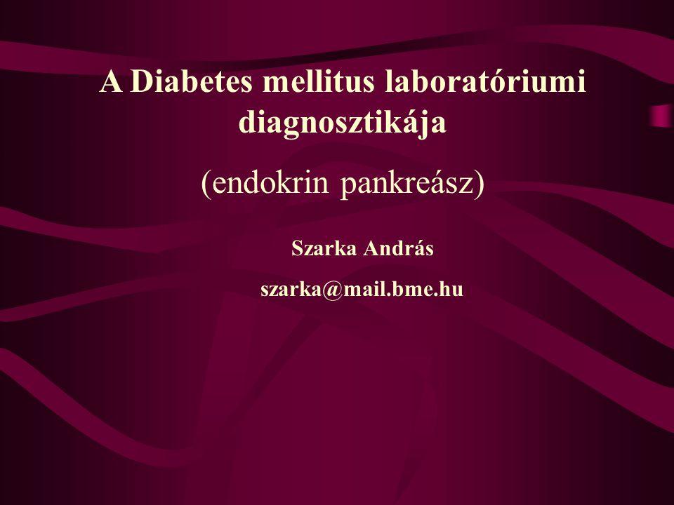 A Diabetes mellitus laboratóriumi diagnosztikája