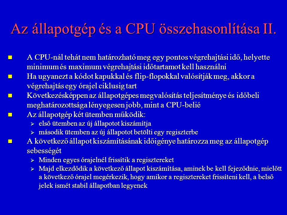 Az állapotgép és a CPU összehasonlítása II.