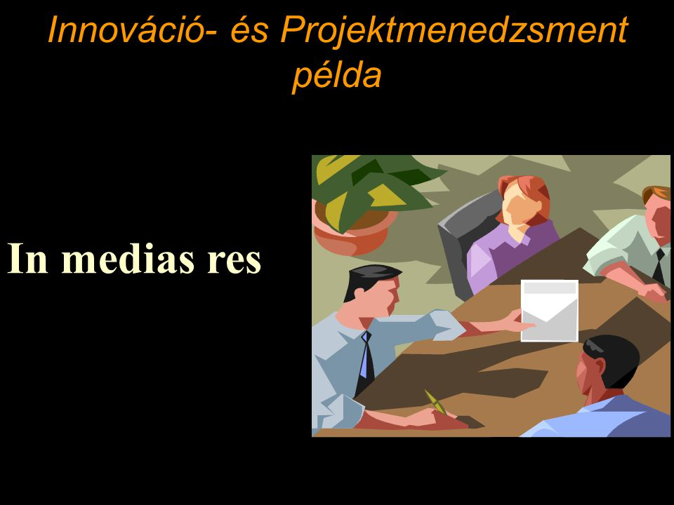 Innováció- és Projektmenedzsment példa