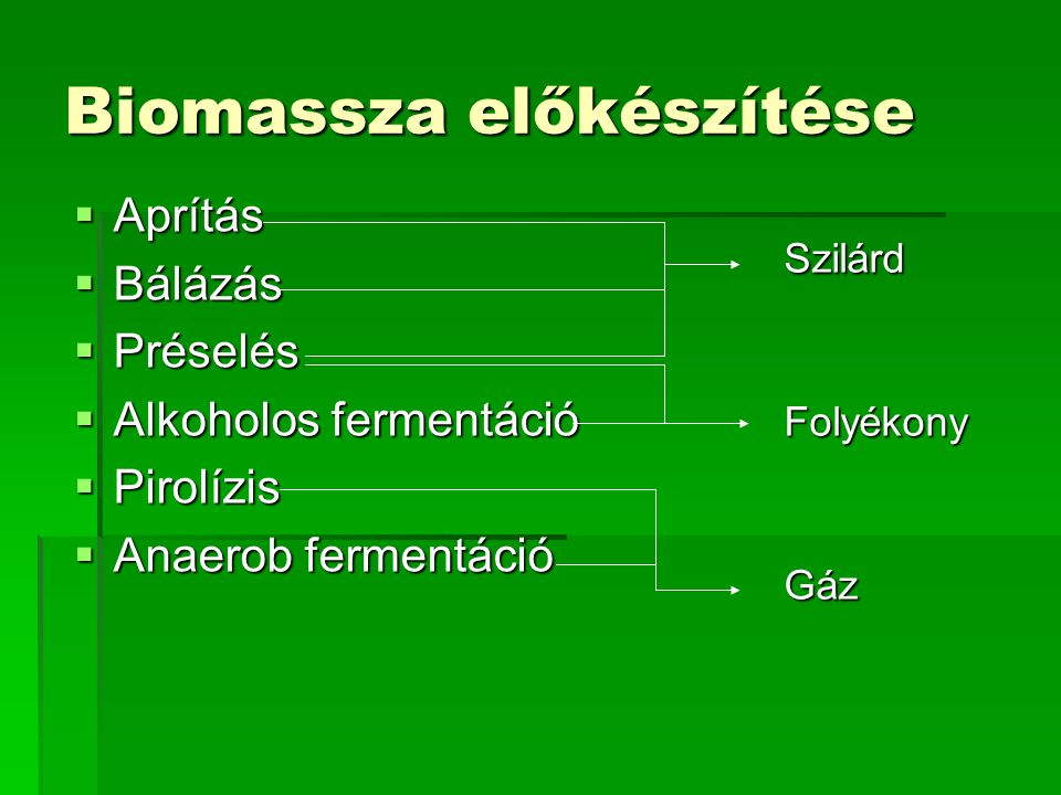 Biomassza előkészítése