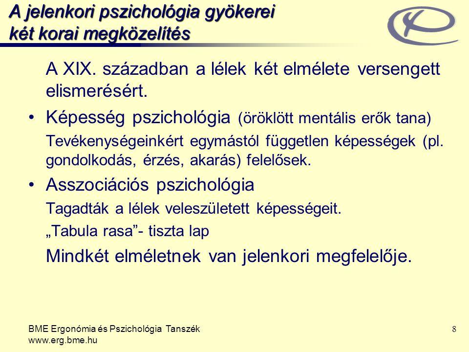 A jelenkori pszichológia gyökerei két korai megközelítés