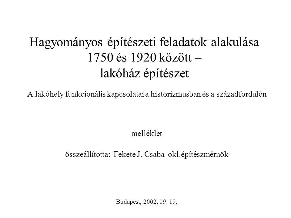 összeállította: Fekete J. Csaba okl.építészmérnök