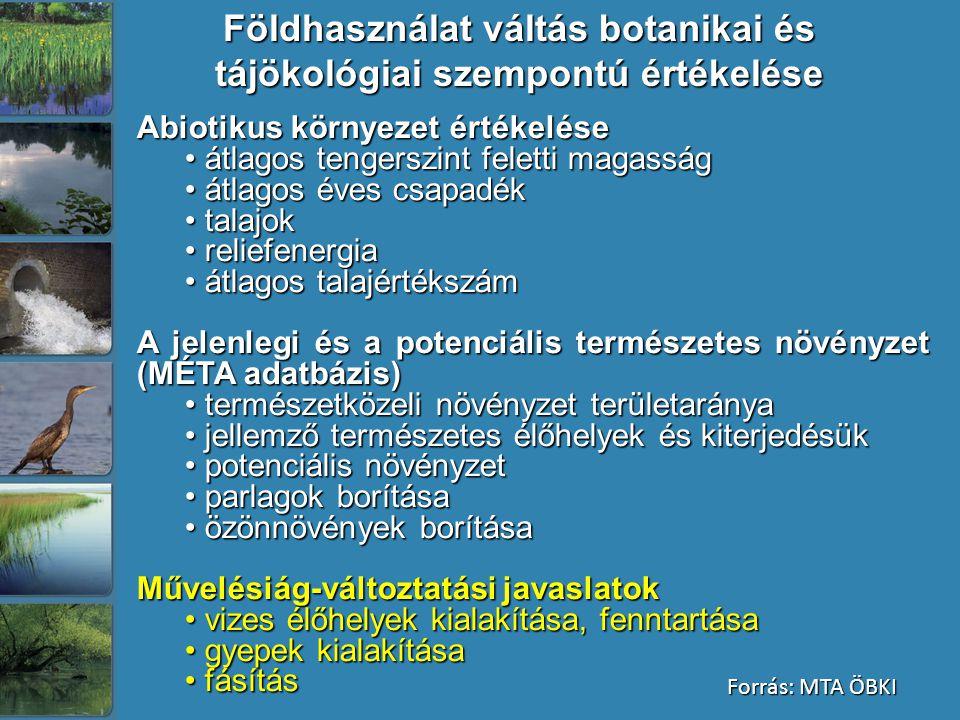 Földhasználat váltás botanikai és tájökológiai szempontú értékelése