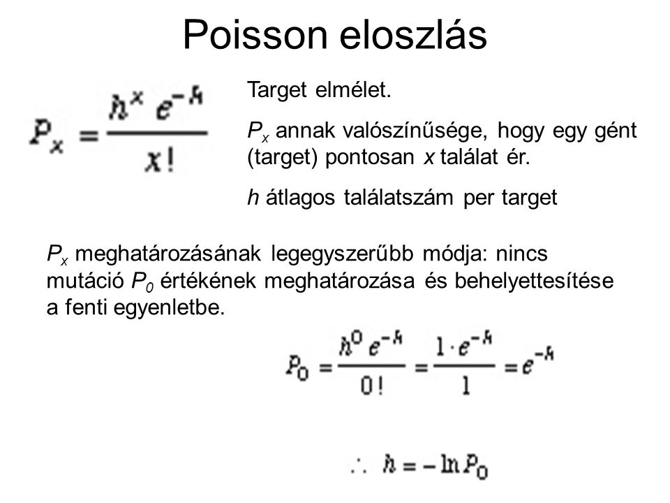 Poisson eloszlás Target elmélet.