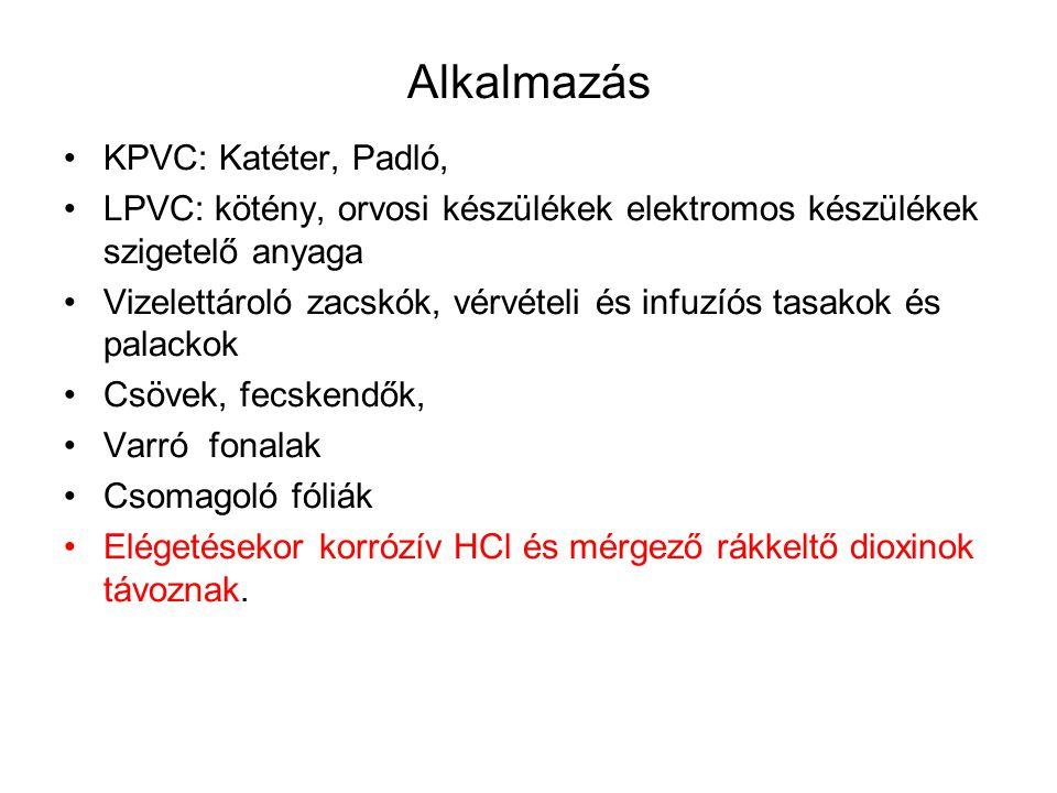 Alkalmazás KPVC: Katéter, Padló,