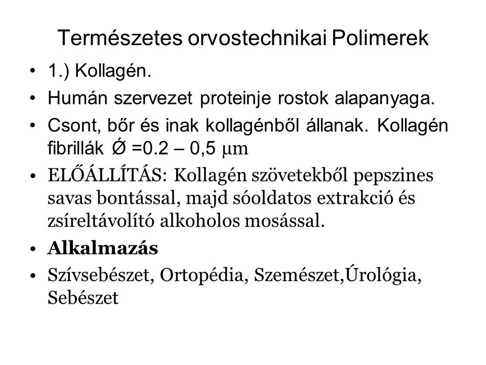 Természetes orvostechnikai Polimerek