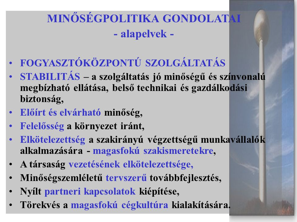 MINŐSÉGPOLITIKA GONDOLATAI