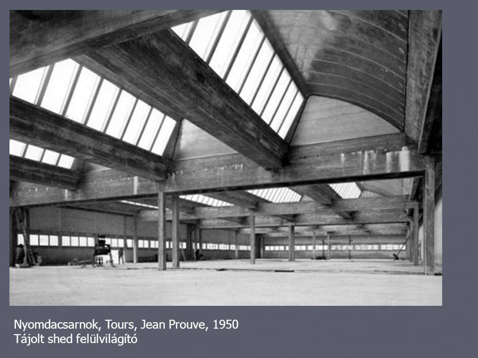Nyomdacsarnok, Tours, Jean Prouve, 1950