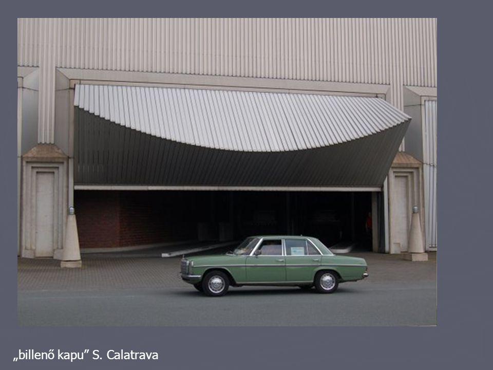 """""""billenő kapu S. Calatrava"""