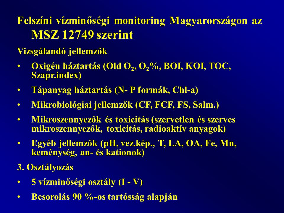 Felszíni vízminőségi monitoring Magyarországon az MSZ 12749 szerint