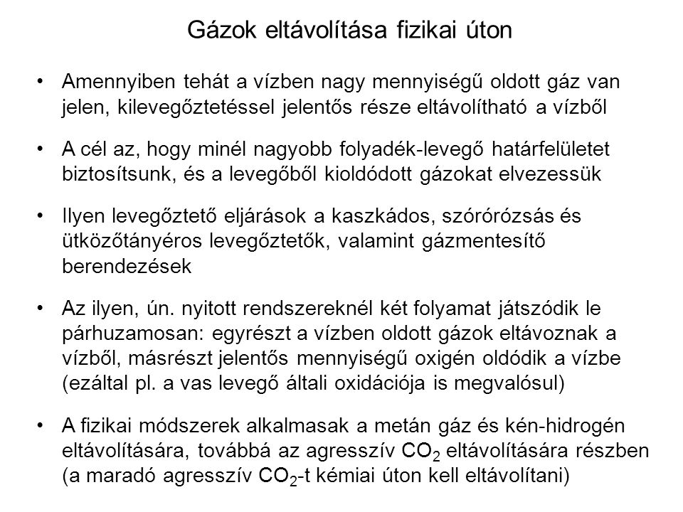 Gázok eltávolítása fizikai úton