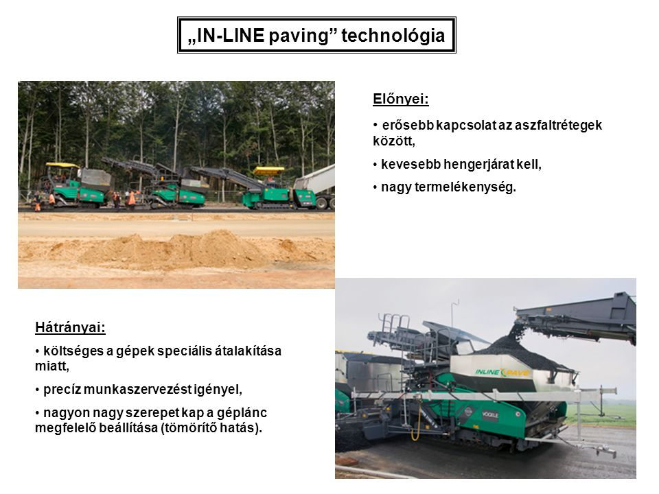"""IN-LINE paving technológia"