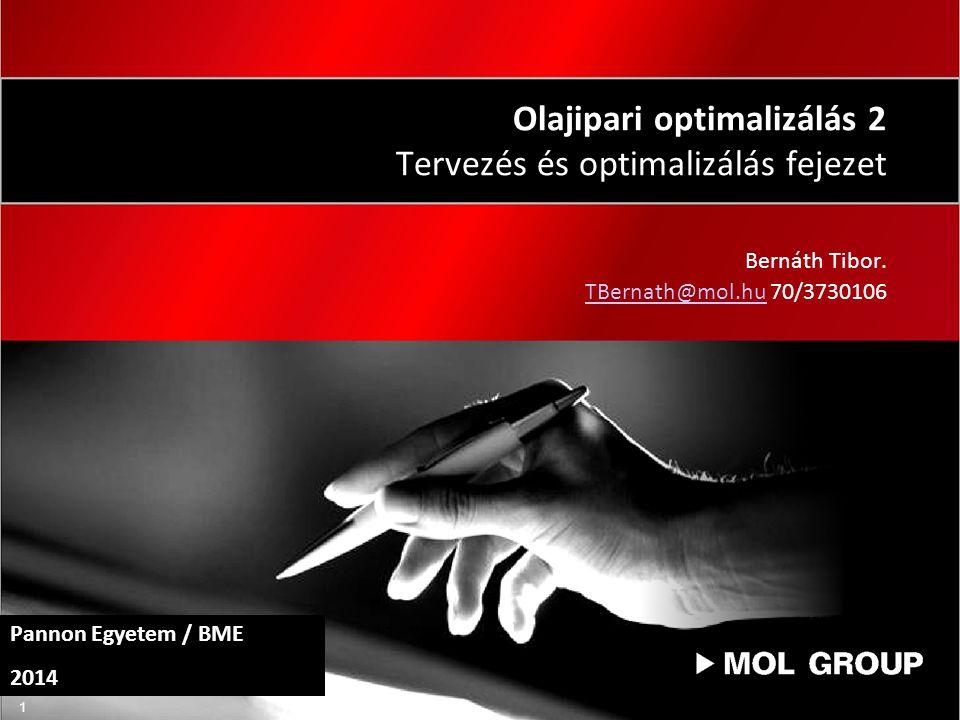 Olajipari optimalizálás 2 Tervezés és optimalizálás fejezet