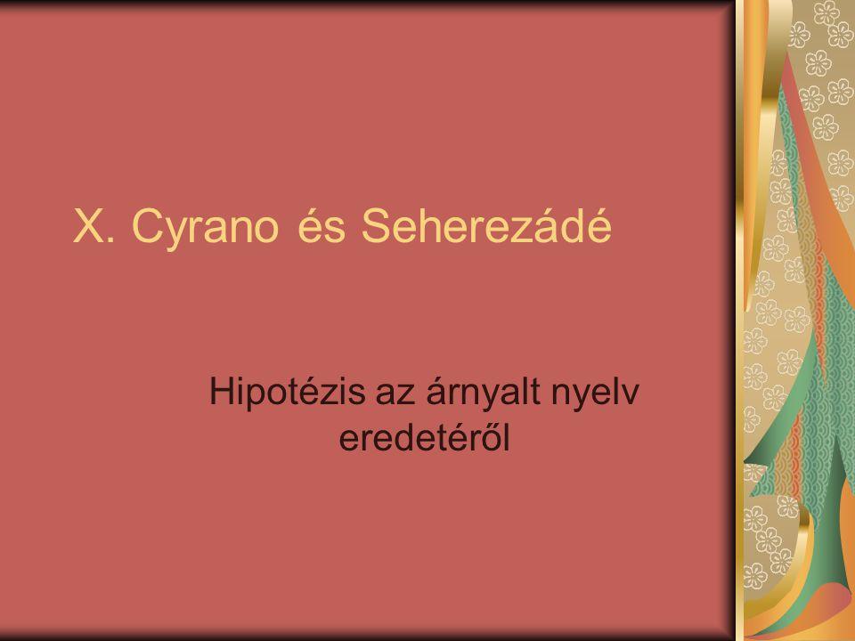 Hipotézis az árnyalt nyelv eredetéről