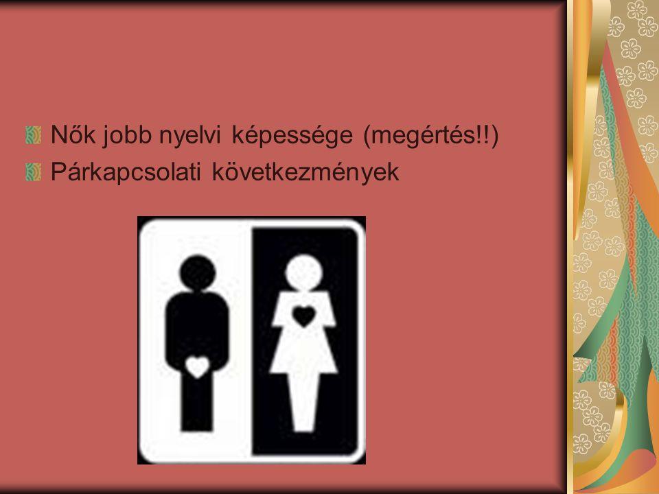 Nők jobb nyelvi képessége (megértés!!)