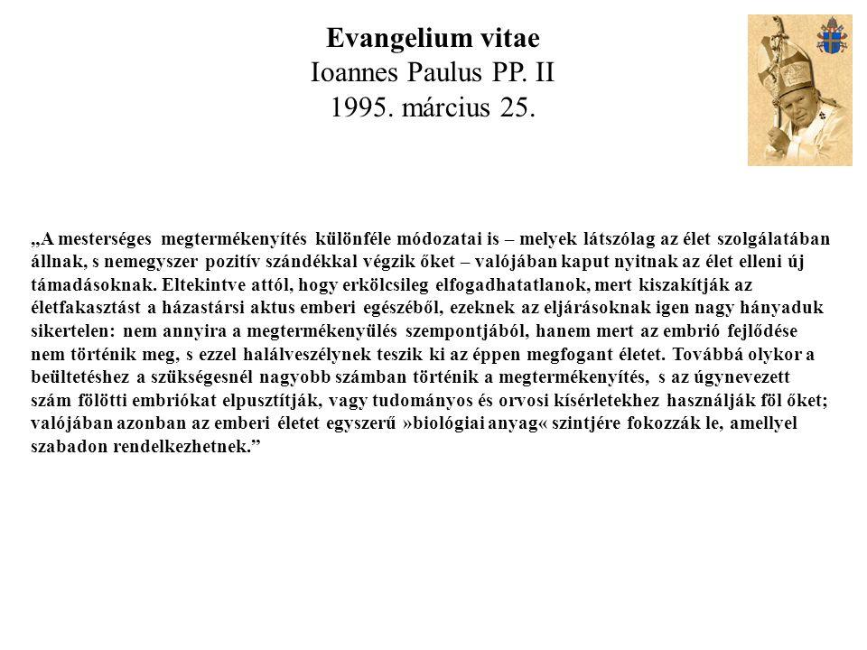 Evangelium vitae Ioannes Paulus PP. II 1995. március 25.