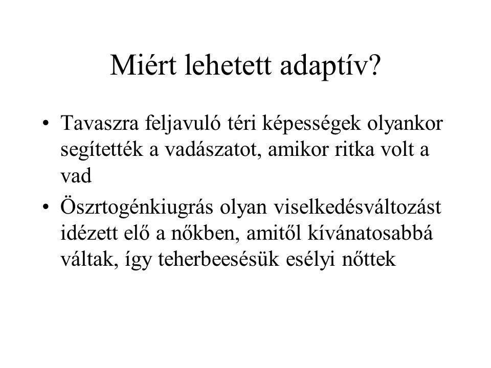 Miért lehetett adaptív