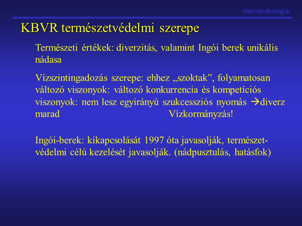 KBVR természetvédelmi szerepe