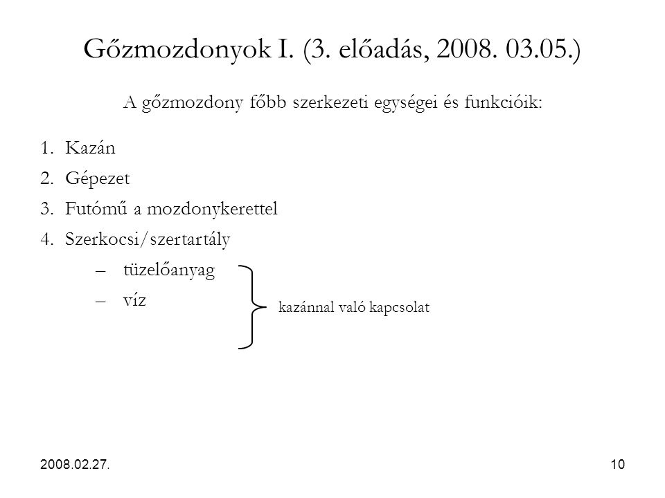 Gőzmozdonyok I. (3. előadás, 2008. 03.05.)