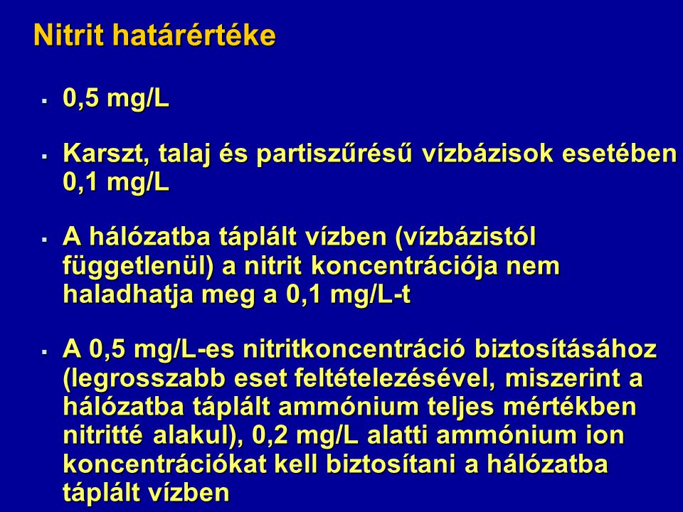 Nitrit határértéke 0,5 mg/L