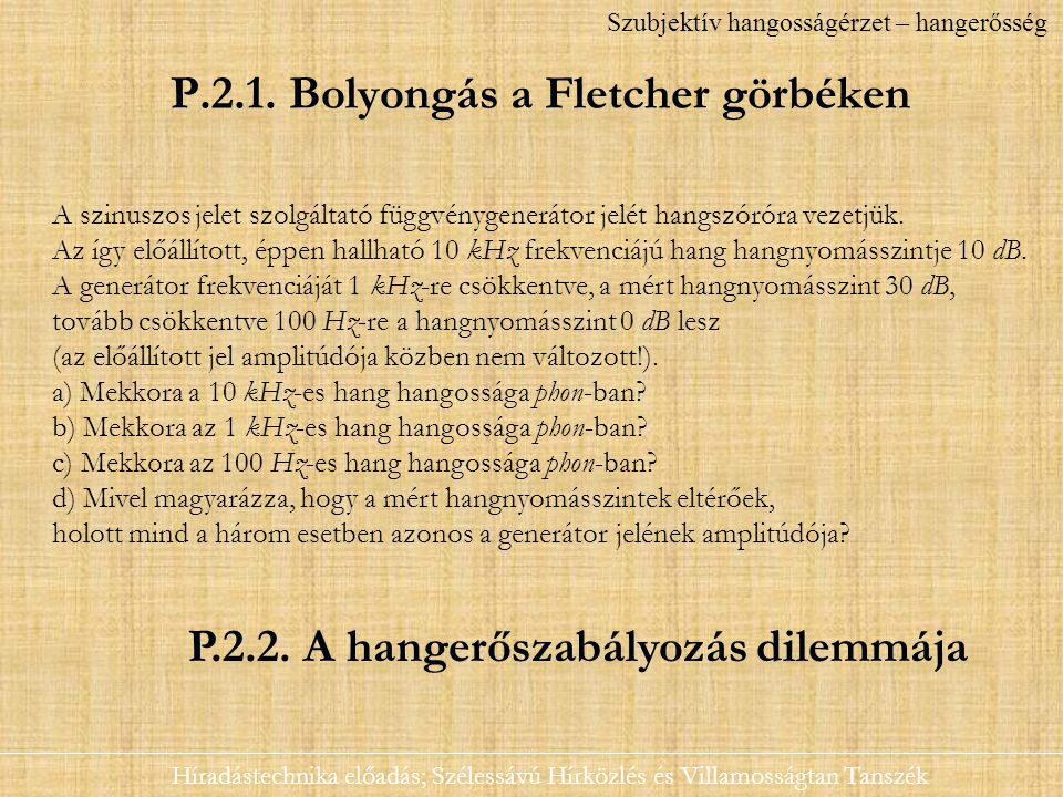P.2.1. Bolyongás a Fletcher görbéken