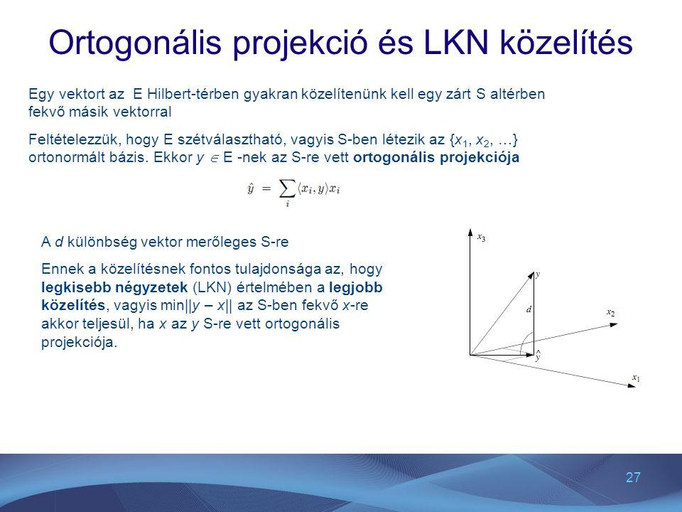 Ortogonális projekció és LKN közelítés